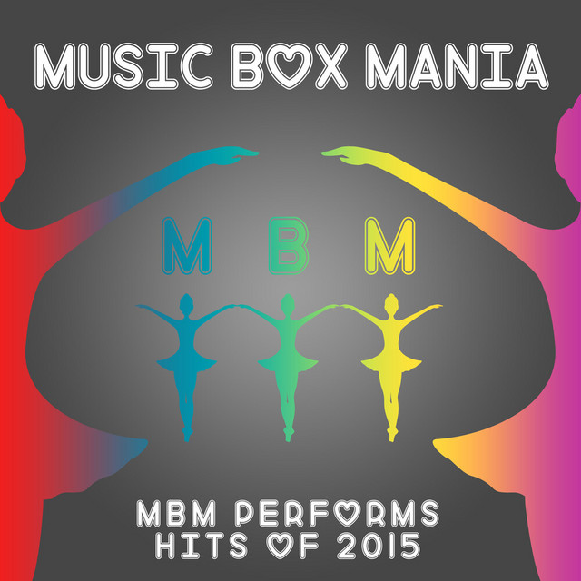 MBM Performs Hits of 2015