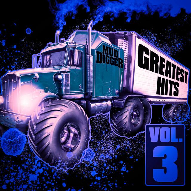 Mud Digger Greatest Hits (Vol. 3)