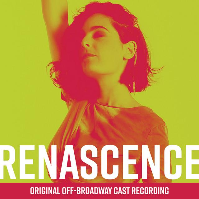 Renascence (Original Off-Broadway Cast Recording)