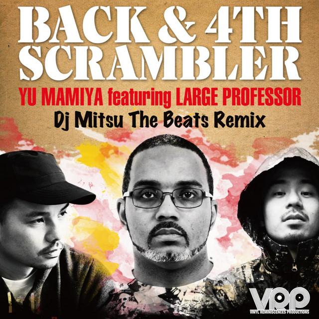 Back & 4th Scrambler (DJ MITSU THE BEATS REMIX)