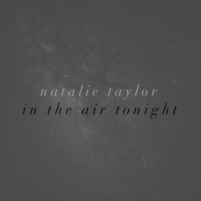 Natalie Taylor In the Air Tonight acapella