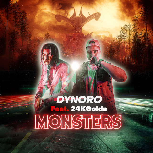 Dynoro feat. 24kGoldn - Monsters