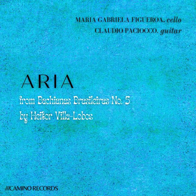 Aria from Bachianas Brasileiras No. 5
