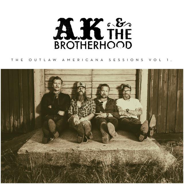 A.K & The Brotherhood