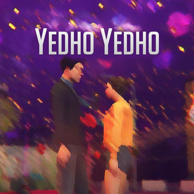 Yedho Yedho