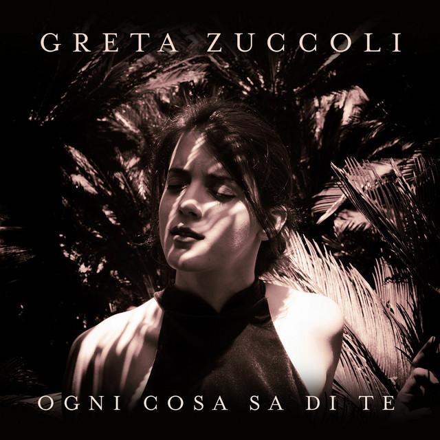 Greta Zuccoli Ogni cosa sa di te acapella