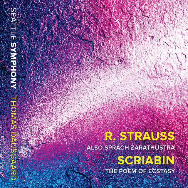 R. Strauss: Also sprach Zarathustra, Op. 30, Trv 176 - Scriabin: The Poem of Ecstasy, Op. 54 (Live)