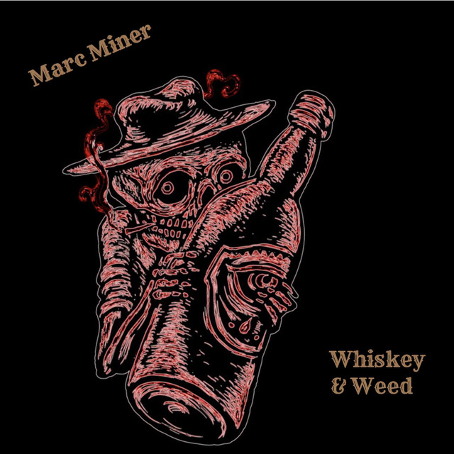 "Listen to ""Whiskey & Weed"" by Marc Miner on Country Rock Indie Music"