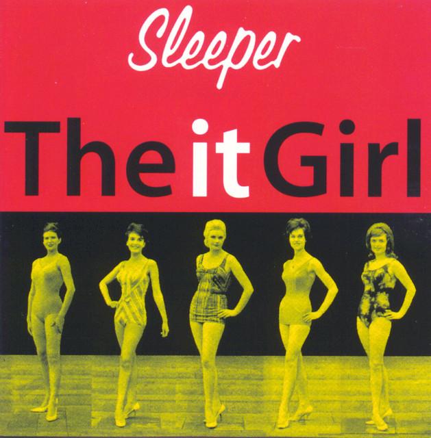 Sleeper  The It Girl :Replay