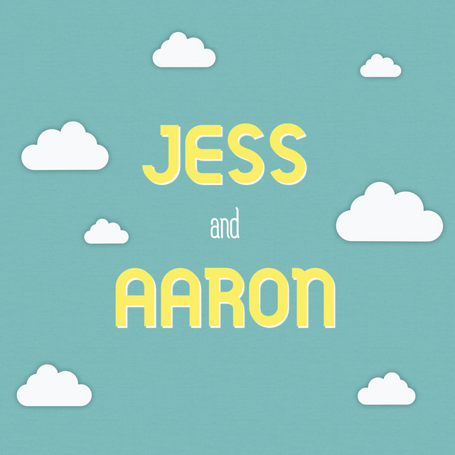 Jess and Aaron