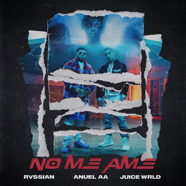 Juice WRLD & Anuel AA & Rvssian - No Me Ame cover