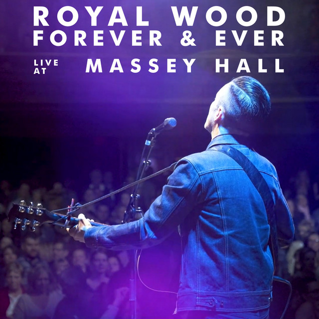 Forever & Ever (Live at Massey Hall)