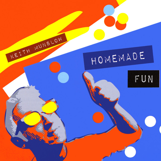 Homemade Fun by Keith Munslow