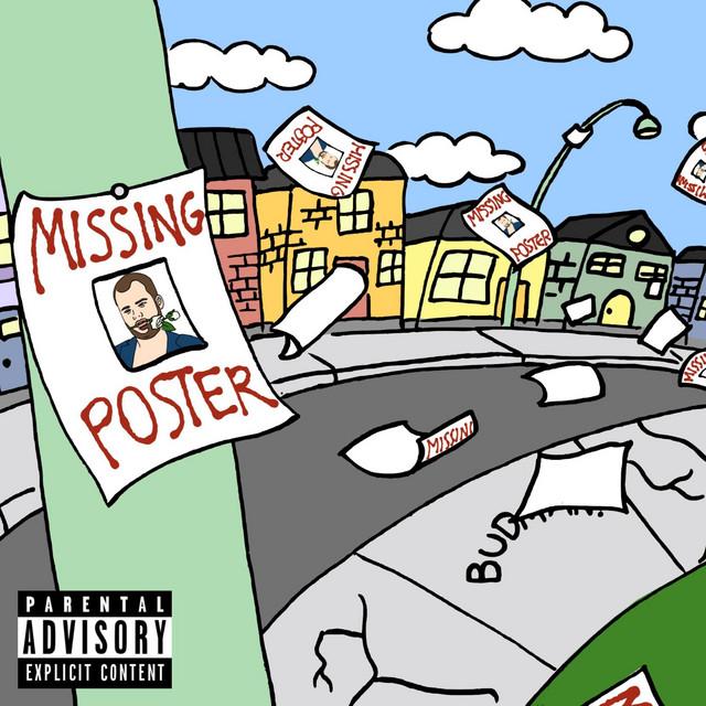 Missing Poster - Single by Budman.   Spotify