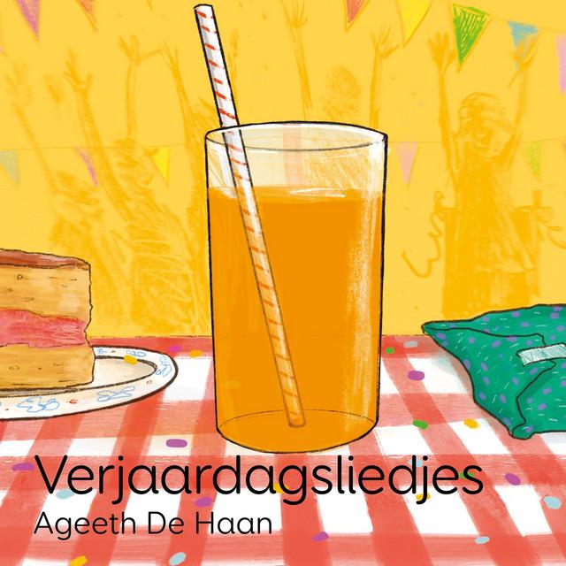 Verjaardagsliedjes by Ageeth De Haan