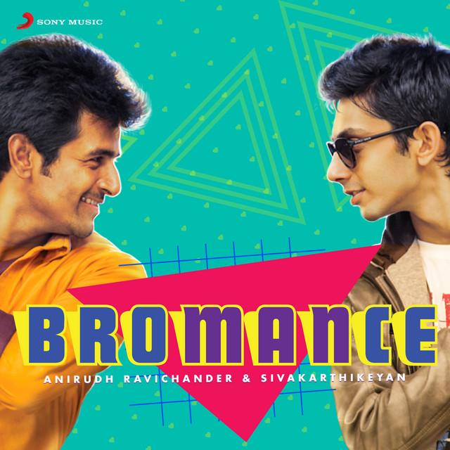 Bromance: Anirudh Ravichander & Sivakarthikeyan