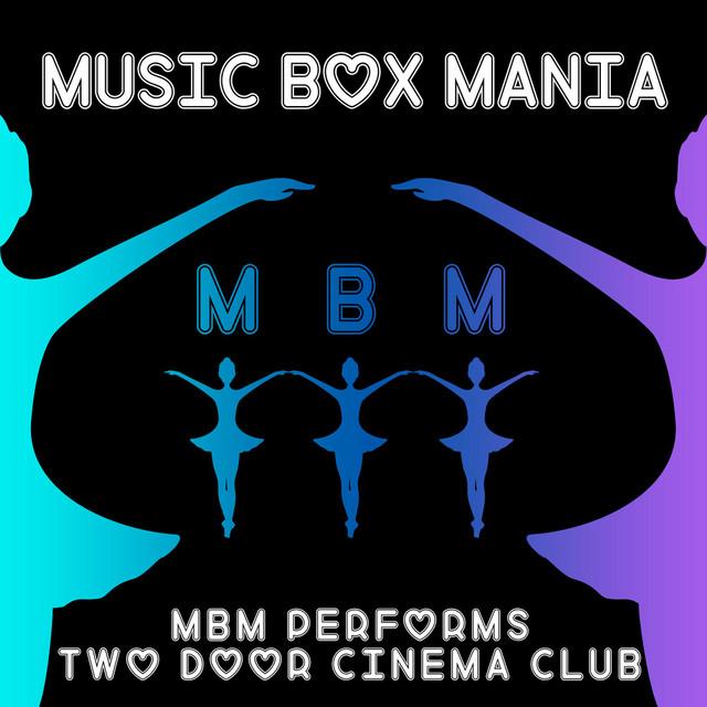 MBM Performs Two Door Cinema Club