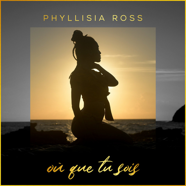 Artwork for Où que tu sois by Phyllisia Ross