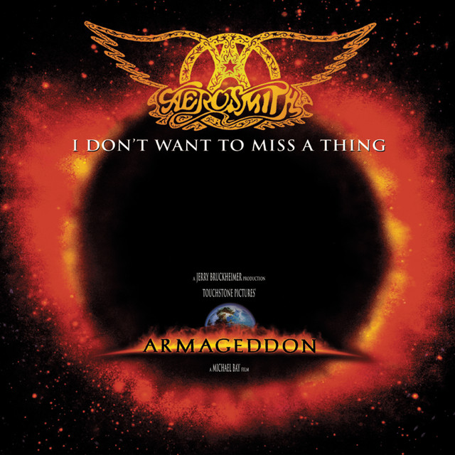 """I Don't Want to Miss a Thing - From """"Armageddon"""" Soundtrack"""