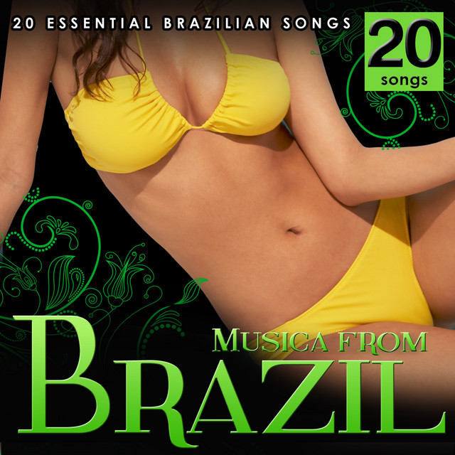 Music from Brazil. 20 Essential Brazilian Songs.