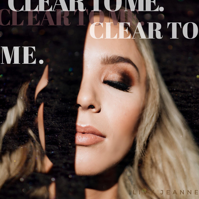 Clear to Me