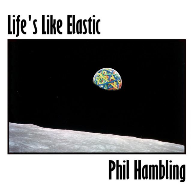 Life's Like Elastic