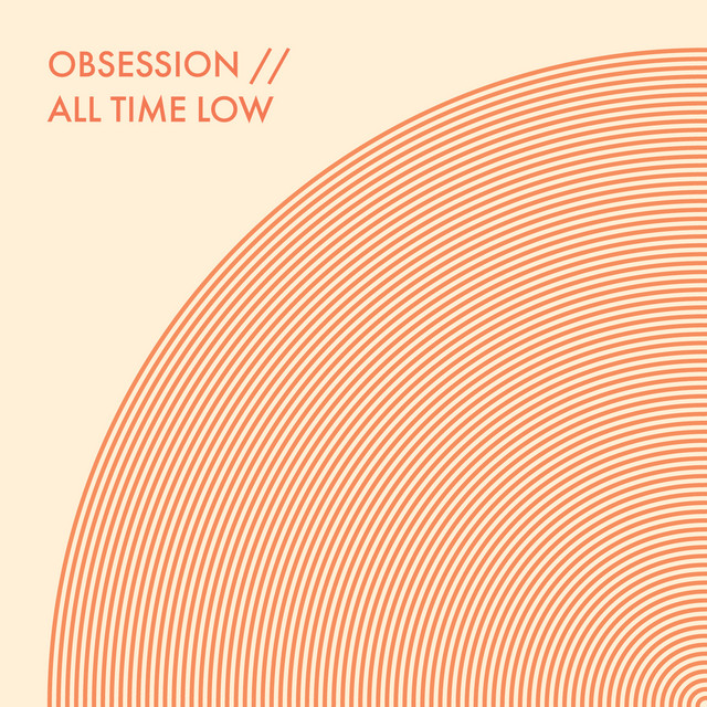 Obsession / All Time Low