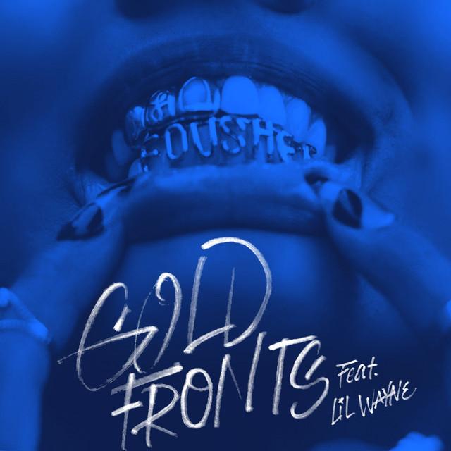 Fousheé, Lil Wayne - gold fronts (feat. Lil Wayne)