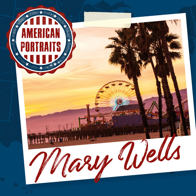Album cover for American Portraits: Mary Wells by Mary Wells