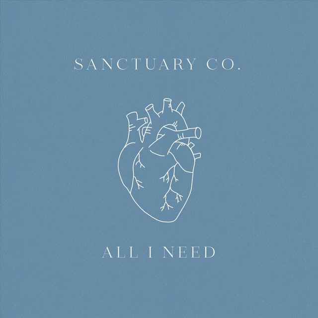 Sanctuary Co. - All I Need