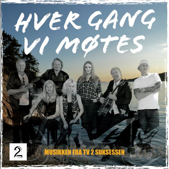 Hver Gang Vi Motes Compilation By Hver Gang Vi Motes Spotify