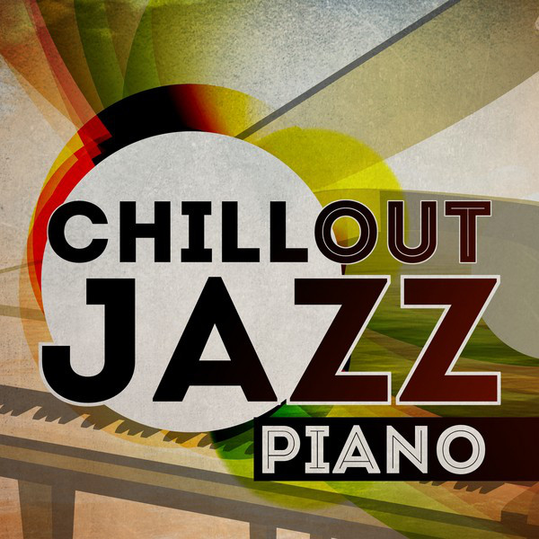 Chill Out Jazz: Piano