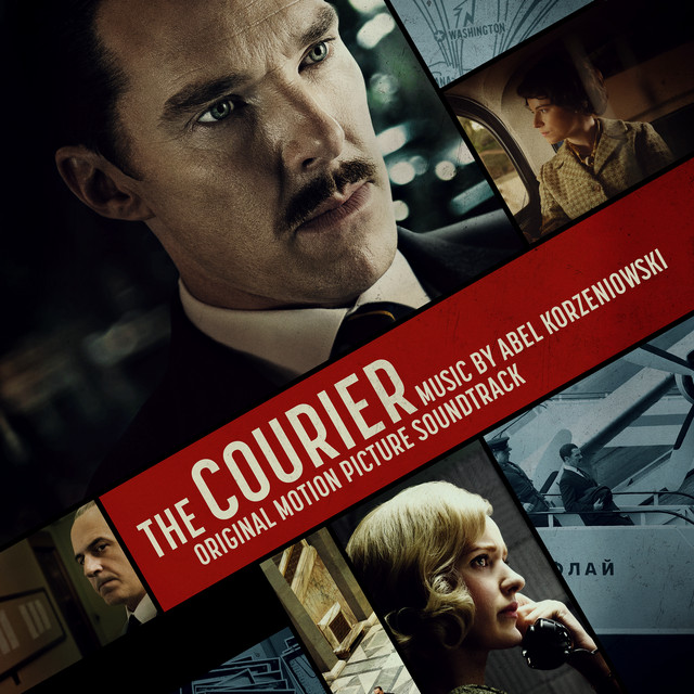The Courier (Original Motion Picture Soundtrack) - Official Soundtrack