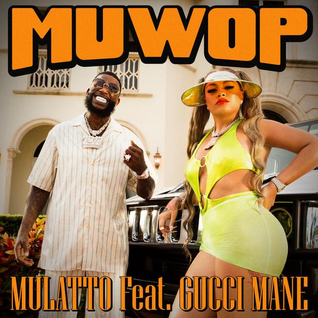 Muwop (feat. Gucci Mane)