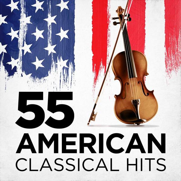 55 American Classical Hits
