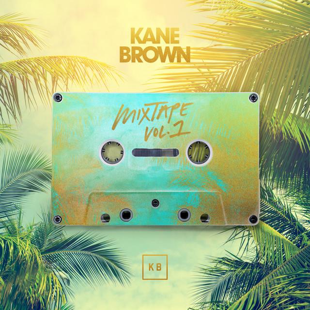 Kane Brown Mixtape Vol. 1 - EP