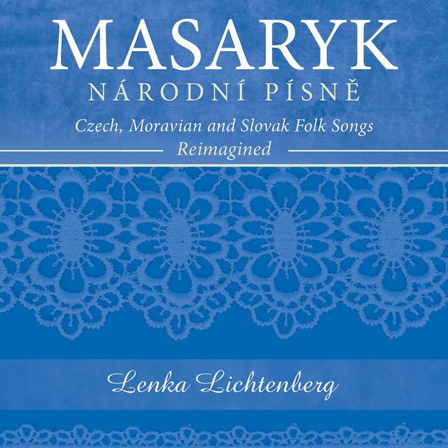 Národní písně: Czech, Moravian & Slovak Folk Songs Reimagined