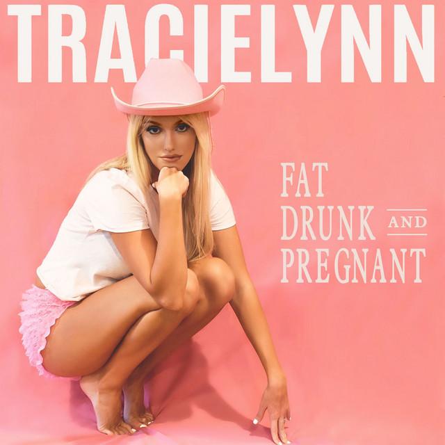 Fat, Drunk, & Pregnant
