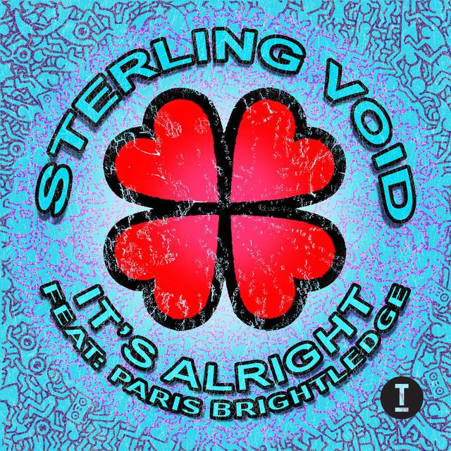 Sterling Void & Paris Brightledge - It's Alright