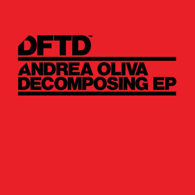 Andrea Oliva – Decomposing EP