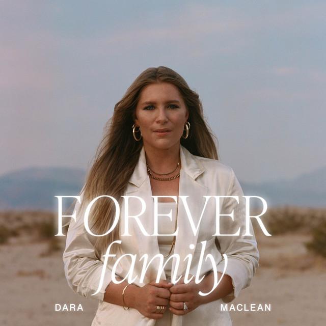 Dara Maclean - Forever Family