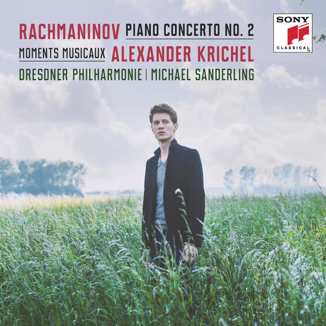 Rachmaninoff: Piano Concerto No. 2 & Moments musicaux - Krichel: Lullaby