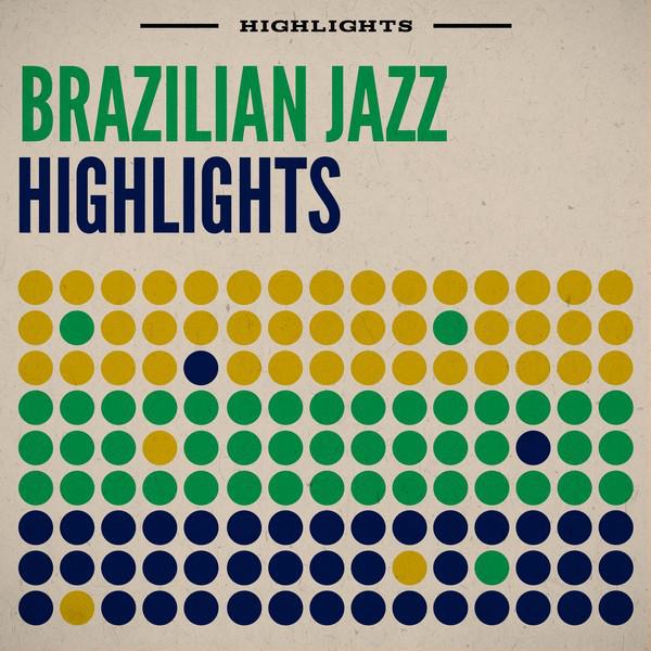 Brazilian Jazz Highlights