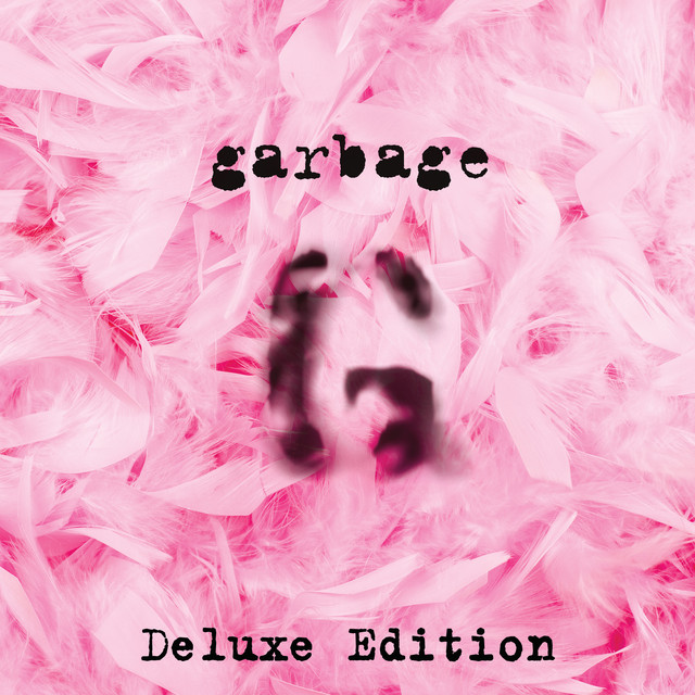 Garbage (20th Anniversary Deluxe Edition/Remastered)