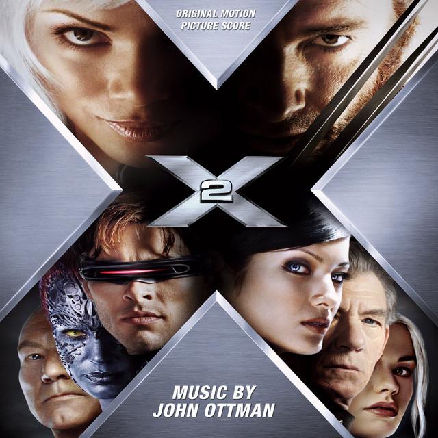 X2: X-Men United (Original Motion Picture Score) - Official Soundtrack