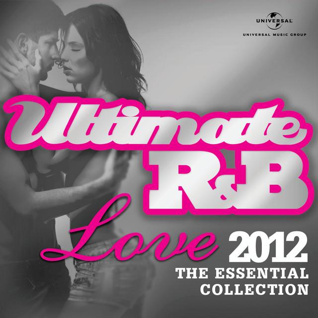 Ultimate R&B Love 2012