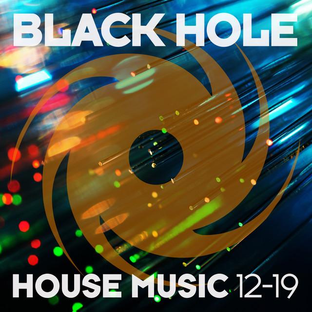 Black Hole House Music 12-19