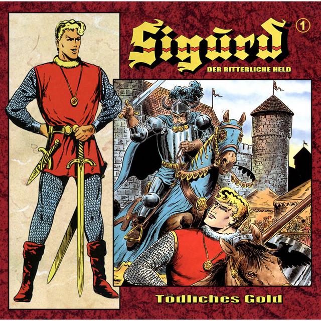 Sigurd - Der ritterliche Held