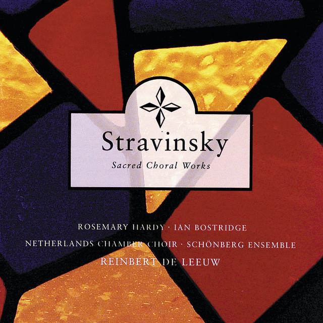 Stravinsky: Sacred Choral Works