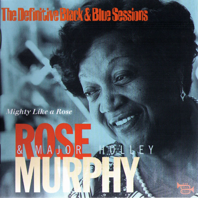 Mighty Like A Rose (The Definitive Black & Blue Sessions) [Nice, France 1980]